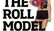 """The Roll Model"" (Book Review) #fitness #tips"