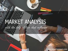 Market analysis  by eAssistance PRO via slideshare