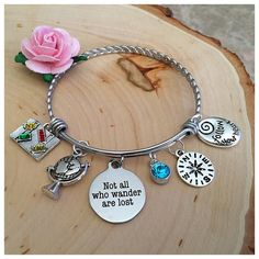 Not All Who Wander Are Lost Charm Bracelet, Charm Bangle, Stainless Steel, Inspirational Bracelets, Sister gift, Daughter Gift, Friend gift