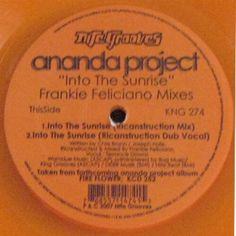 Ananda Project - Into The Sunrise (Frankie Feliciano Mixes)