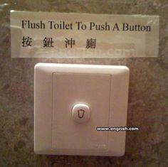 Kacap terlabik daaa.. Flush Toilet to Push Button?! Note: Button also upside-down. ;)