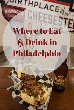Travel to Philadelphia: where to eat and drink.