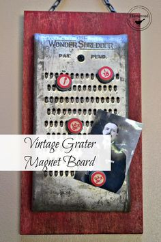 Vintage Grater Magnet Board is part of Magnetic board - vintagecheesegratermagnetboard www homeroad net Recycled Crafts, Diy And Crafts, Art And Craft, Repurposed Items, Cuisines Design, Primitive Crafts, Vintage Crafts, Craft Projects, Upcycling Projects