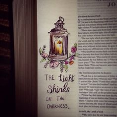 Bible journaling 'the light shines in the darkness and the darkness has not overcome it' John1:5