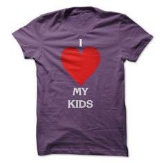 I Love My Kids T-Shirts - I Love My Kids Shirts T-Shirt Hoodie Sweatshirts uae. Check price ==► http://graphictshirts.xyz/?p=49277