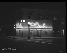 The Circle Cafe located at 953 E. Colorado, Pasadena, November Photograph by J. Image courtesy of the Archives, Pasadena Museum of History (Hawkins Collection, Department Of Geography, Usc Library, Digital History, Works Progress Administration, Library Of America, The Big Sleep, San Gabriel Valley, Los Angeles Neighborhoods, Air Photo