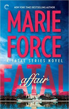 Fatal Affair (The Fatal Series Book 1) - Kindle edition by Marie Force. Romance Kindle eBooks @ Amazon.com.