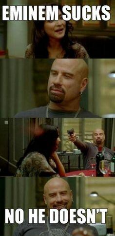 I will shot you if you say Eminem sucks