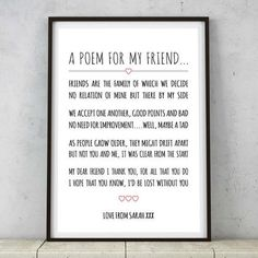 This heartfelt print.   26 Sappy Valentine's Day Gifts For Your BFF