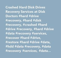 Crashed Hard Disk Drives Recovery Services at Disk Doctors #hard #drive #recovery, #hard #disk #recovery, #crashed #hard #drive #recovery, #hard #drive #data #recovery #services, #recover #hard #drive, #restore #hard #drive #data, #hdd #data #recovery, #data #recovery #services, #data #recovery, #recover #data, #recover #lost #data, #file #recovery, #recover #deleted #files, #windows #hard #disk #recovery, #blue #screen, #clicking #hard #drive #recovery, #seagate, #maxtor, #western #digital…