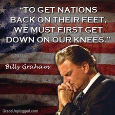 Our Nation by Billy Graham. Pray For America, I Love America, God Bless America, Christian Faith, Christian Quotes, Bible Quotes, Bible Verses, Prayer Quotes, Faith Quotes