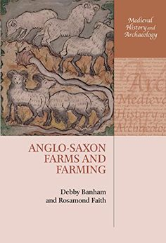 Anglo-Saxon Farms and Farming (Medieval History and Archa... https://www.amazon.co.uk/dp/B00PFXHR58/ref=cm_sw_r_pi_dp_x_5UIAybG58RR9Y