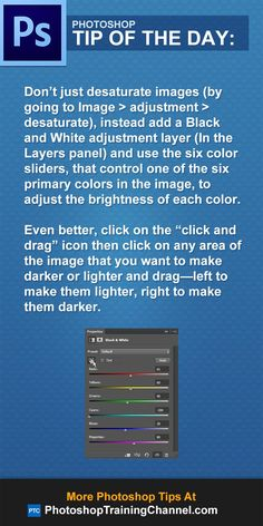 Don't just desaturate images (by going to Image  adjustment  desaturate), instead add a Black and White adjustment layer (In the Layers panel) and use the six color sliders, that control one of the six primary colors in the image, to adjust the brightness of each color.  http://photoshoptrainingchannel.com/tips/better-black-and-white-images/