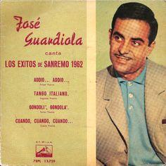 45cat - José Guardiola - Los Exitos De Sanremo 1962 - HMV - Spain