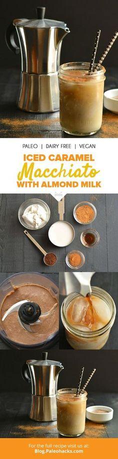 Iced Caramel Macchiato with Almond Milk - Coffee Recipes - Tea Recipes, Coffee Recipes, Dairy Free Recipes, Gluten Free, Paleo Coffee, Smoothie Drinks, Smoothie Recipes, Healthy Smoothies, Iced Coffee