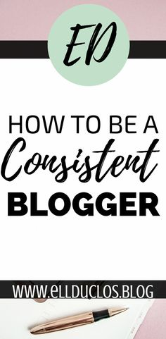 How to be a consistent blogger! Consistency is key to blogging! Learn how you can stay consistent