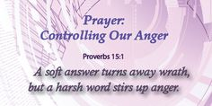 Controlling Our Anger and Temper