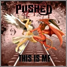 Pushed – This Is Me (2017)