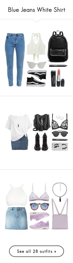 """""""Blue Jeans White Shirt"""" by baludna ❤ liked on Polyvore featuring Vetements, Monki, Vans, STELLA McCARTNEY, NARS Cosmetics, Agent Provocateur, Red Herring, Dr. Martens, Karen Kane and Yves Saint Laurent"""