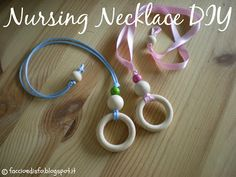 Faccio e Disfo: Collane per allattare - Nursing Necklace DIY