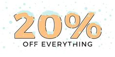 20%  Off Everything!  Run time: November 24th  November 27th 2017 Coupon code: SALE2017