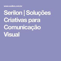 Serilon | Soluções Criativas para Comunicação Visual