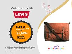 65e17ab5e6208c Purchase Levis products worth Rs from Lulu Fashion Store and Get a  Handcrafted Leather Messenger Bag worth Rs absolutely free. Celebrate the  festival with ...