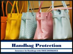 Handbag protection Insurance for your handbag and everything inside! Handbag Insurance is a no-brainer because of how many valuables you keep in your handbag. Details- http://www.trueinsurance.com.au/handbag-insurance/ by Jack Smith via slideshare