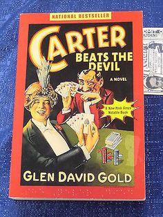 GLEN DAVID GOLD CARTER BEATS THE DEVIL A NOVEL MAGIC FIRST EDITION Collectibles:Fantasy, Mythical & Magic:Magic:Books, Lecture Notes www.webrummage.com $19.99