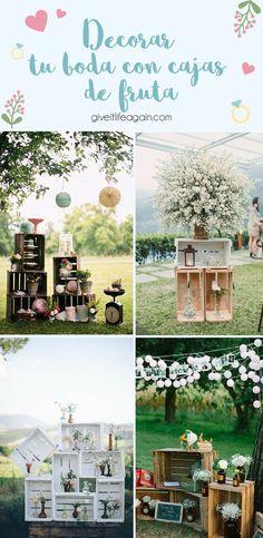 Decorar tu boda con cajas de fruta