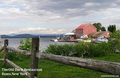 Day Trip to Historic Essex New York on Lake Champlain - The Old Dock Restaurant Rv Campgrounds, Lake Champlain, Day Trip, Old Things, Bucket, Restaurant, York, Travel, Trips