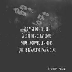 Citation Pour plus -> anais_Fbg Sad Quotes, Famous Quotes, Words Quotes, Best Quotes, Love Quotes, Inspirational Quotes, Sayings, French Quotes, Bad Mood