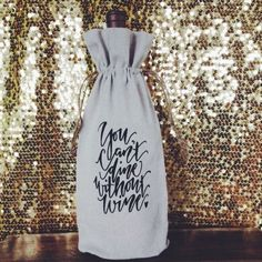 """""""You can't dine without wine"""" Gift Bag - $10"""
