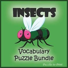 A bundle of three different puzzles for introducing and reinforcing vocabulary associated with the study of insects.  Great fun for early finishers and a valuable supplemental resource when working an insects unit. The puzzles include: Insects Word Search Insects Crossword Insects Word ScrambleIncludes the following insect anatomy vocabulary words and bug names:Abdomen, Ant, Antennae, Arthropod, Bee, Beetle, Butterfly, Chrysalis, Cicada, Cockroach, Cocoon, Cricket, Dragonfly, Egg…