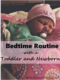 The Mommy Glow | Bedtime routine with a toddler and a newborn |