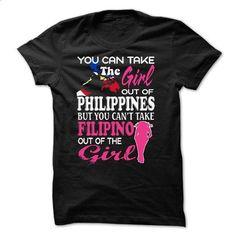 Take the girl FILIPINO - #shirt #raglan tee. I WANT THIS => https://www.sunfrog.com/Faith/Take-the-girl-FILIPINO.html?68278
