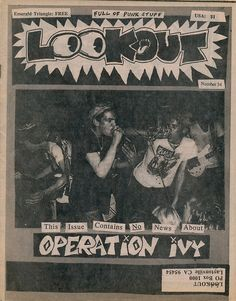 A photo of Operation Ivy, from the back cover of an issue of Lookout 'zine (Number 34, 1990) that definitely doesn't have news about Operation Ivy. Scanned from my 'zine collection as part of a larger archiving project that Kaitlin Kostus of Koshka 'Zine is helping me with today. If you love Operation Ivy and made Op Iv backpatches when you were in high school, but don't care about the fact that they haven't appeared in her more recent work, check out Kaitlin'