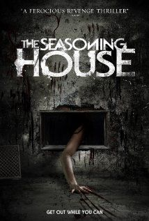 The Seasoning House (2012)   Just finished not a bad movie. Plenty of blood and snot ..