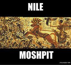 Nile Moshpit hahaha
