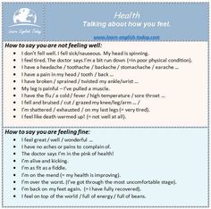 HEALTH VOCABULARY: Talking about how you feel.