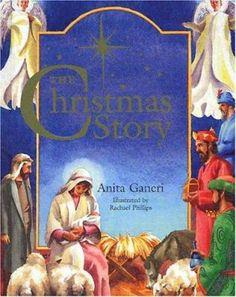The Christmas Story by Anita Ganeri. E HOLIDAY GAN