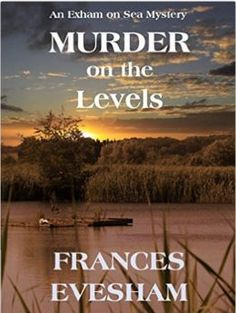 https://lizannelloyd.wordpress.com/2016/03/15/murder-on-the-levels-by-frances-evesham/