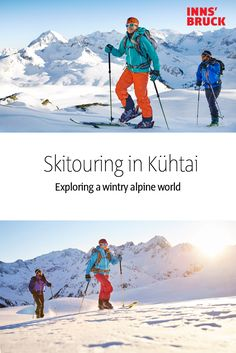 Skitouring in Kühtai Wanna discover the endless possibilities of skiing in Innsbruck, Austria? Innsbruck, Ski Touring, Austria Travel, Ice Climbing, Cross Country Skiing, Previous Year, Travel Inspiration, Places To Visit, Explore
