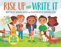 Rise Up and Write It: With Real Mail, Posters, and More!: Ahuja, Nandini, Syed, Anoosha: 9780063029590: Books - Amazon.ca Protest Signs, Interactive Stories, Disney Junior, Childrens Books, The Book, Lettering, Writing, Reading, Book Illustration