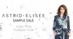 Sample Sale ASTRID ELISEE  -- Amsterdam -- 13/04