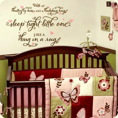 For Bristol's nursery!  Sleep Tight Little One (wall decal from WallWritten.com).