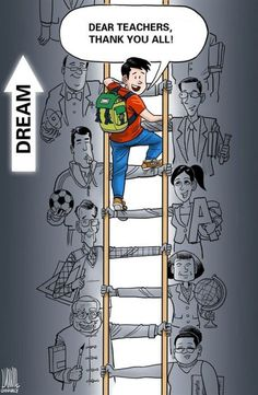 Thank you teachers for being the steps for us to reach our dream.