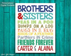 Please read entire description before purchase :)  Personalized Brother and Sister Sign :)  This printable is perfect for those siblings in