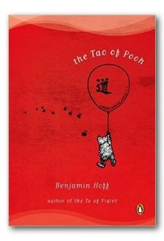 The Tao of Pooh Book Description The how of Pooh? The Tao of who? The Tao of…