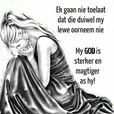 My King, Faith Quotes, Verses, Believe, Wisdom, Afrikaans, God, Fictional Characters, Religious Quotes